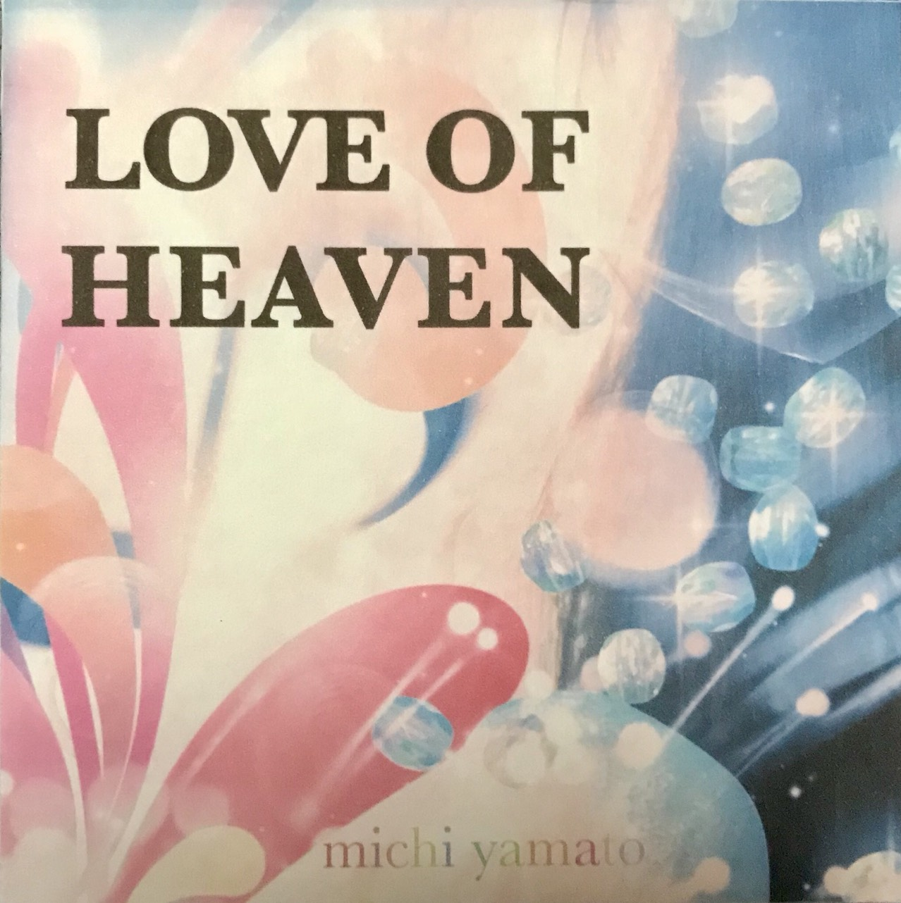 『LOVE OF HEAVEN』